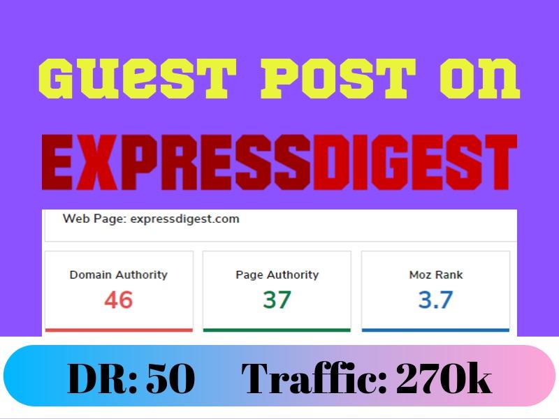 News Magazine Guest Post Expressdigest. com - Expressdigest DR 50