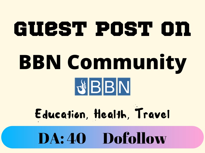 Guest Post on bbncommunity. com Health Education Travel News
