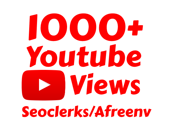 I will add Fast 1000+ High Quality Youtube vie ws