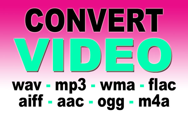 convert your Video File to Audio Format like wav, mp3, wma