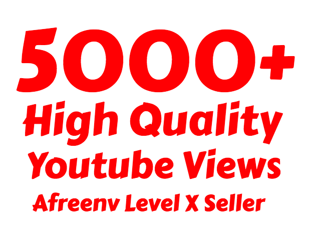 i will add  5000+ High Quality Youtube Vie ws