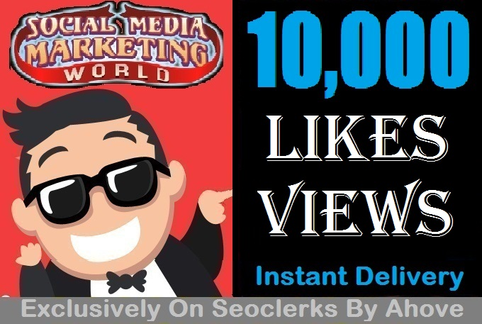 Start Insatnt 10000 Views Or Likes In Your Posts