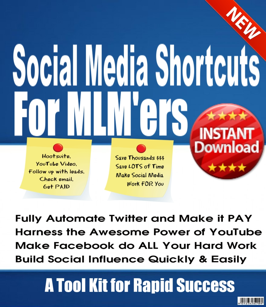 Social Media Shortcuts for MLMers, a guide to rapid success