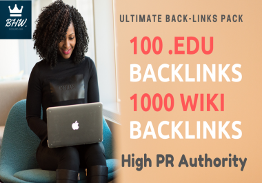 Ultimate 100 .Edu and 1000 Wiki Backlinks Pack