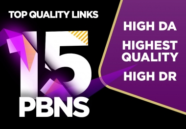 Get 15 High Quality PBN with high PA DA DR TF