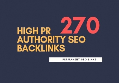 I will do 270 high LInks 90+ DA/PA/TF (99 to 60)