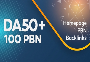 100 Powerful & Permanent DA50+ PBNs SEO Homepage Backlinks