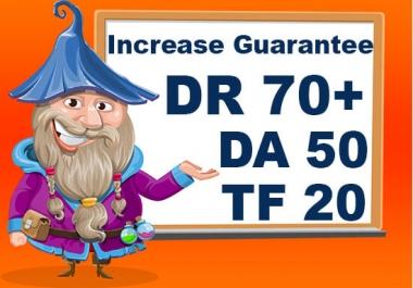 I will increase DA 20, DR 20, TF 20 result guaranteed