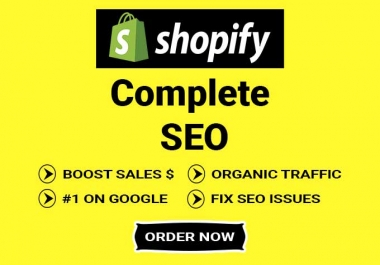 I will do shopify SEO for first page ranking on google