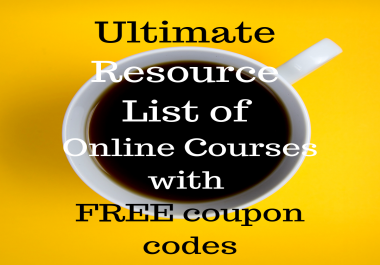 EXCLUSIVE List of FREE coupon code Resources and FREE courses