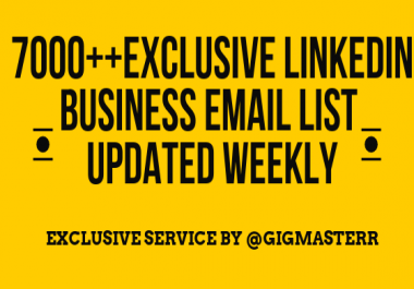 10,000+ EXCLUSIVE REAL LinkedIn Email LIST + WEEKLY UPDATES addition of 1000+