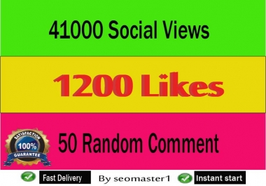 Instant 41k+ HQ social video views or 1200 likes or 50 comments social promotion