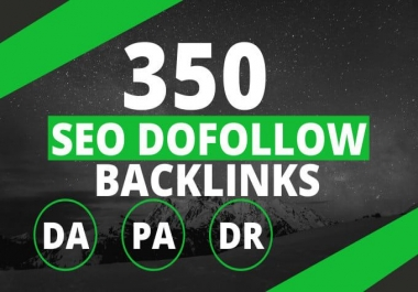 High Quality 350 Do-follow Backlinks DA 30 to DA 100