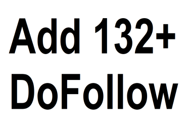 Add 132+ DoFollow High PR1-PR7 or DA 30+ Highly recommended Google Dominating Backlinks