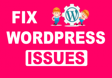 Fix WordPress issues, Errors, Problems and Customization