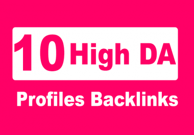 Manually Create 10 High Domain Authority Profiles Backlinks