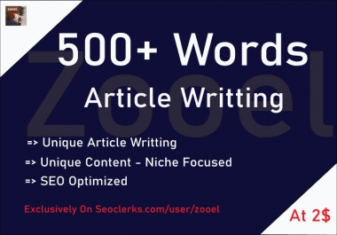 Write 500+ Words SEO Optimized Unique Articles for Any Niche