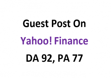 Publish Guest Post on Yahoo Finance -(finance.yahoo.com) DA 92