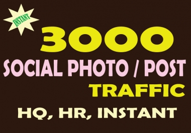 Raise Your 3000 Organic Social Photo/Post Traffic
