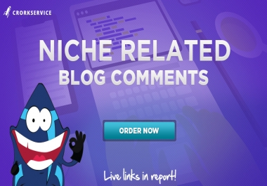 10 Niche Relevant Blog Comments - manual work