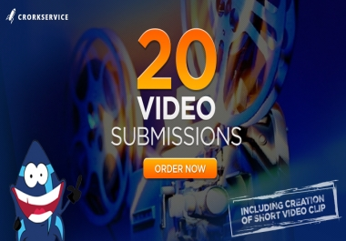 20 Video Submissions including video creation, manual work