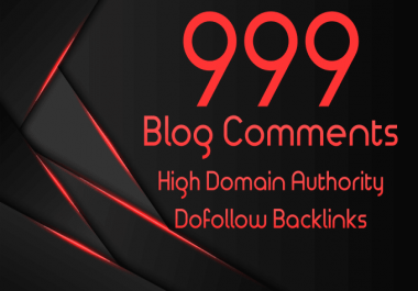 Sarower Manually Create 999 High Quality Dofollow Blog Comments High Authority