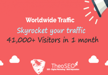 41,000 Visitors From All Over The World - Skyrocket Your Traffic - White Label Service