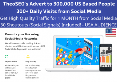 Get 1 Month Traffic with 300+ Daily Visits from Social Media and 30 USA Shoutouts Social Signals