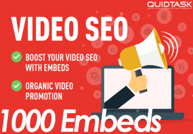 1000 Video Embeds Organic Promotion that will bring organic views and likes - Video SEO