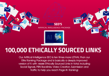 Artifical Intelligence SEO - 100,000 Ethically Sourced Links, Social Signals, Custom Pin Board - PBN