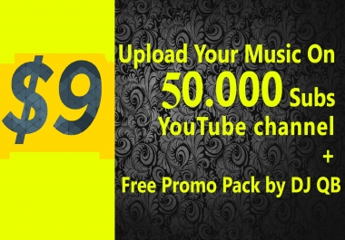 Upload your music on 45.000+ Subscribers YouTube channel and also do promotion