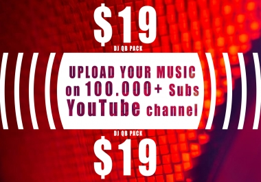 Upload music video on 100.000+ YouTube chanel and also do promotion
