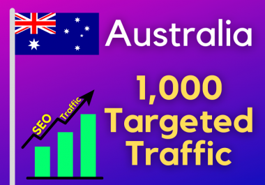 1000 Australia TARGETED traffic to your web or blog site. Get Adsense safe and get Good Alexa rank