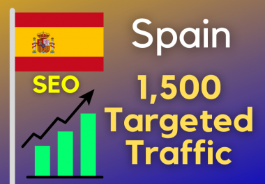 7500 Spain TARGETED Real Traffic to your web or blog site