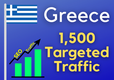1500 Greece TARGETED traffic to your web or blog site. Get Adsense safe and get Good Alexa rank