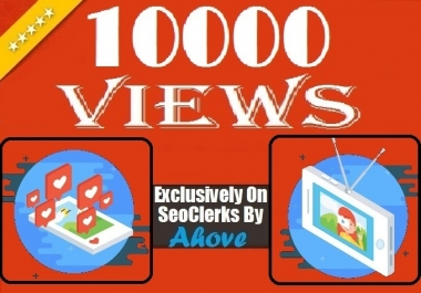 Get Instant 10000 Views In Social Media Videos