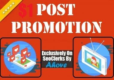 Offer1 Get Instant Social Media Post Promotion
