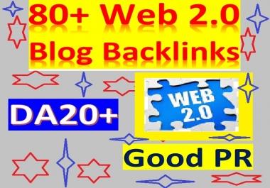 Manage 80+ Web2.0 Blog Backlinks DA20-70 & Good PR help to rank Your Websites