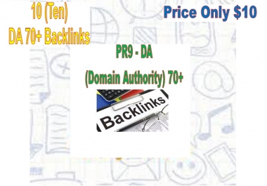 Provide 10 PR9 - DA (Domain Authority) 70+ Backlinks for Your websites