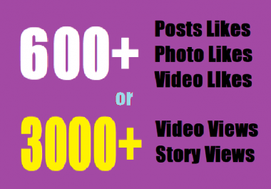 give insta600 fast Social likes or Instant 3000 video views/story views