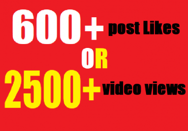 give insta600 fast Social likes or Instant 2500 video views