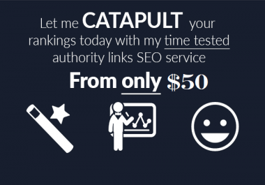 catapult your google rankings with my seo authority links