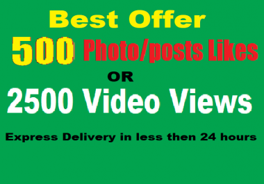 Get Fastest 500 social pic likes or Instant 2500 video or story views