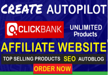 I Will Create Profitable Clickbank Autoblog Affiliate Website and Teach You How To Make 300$ Per Day