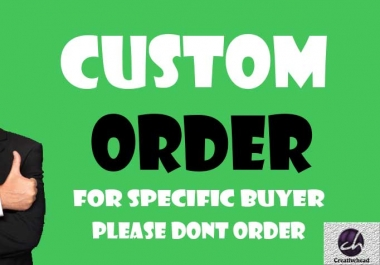 Custom Order for specific buyer please dont order