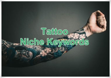 Niche keywords research Tattoo 2019 Instant Download