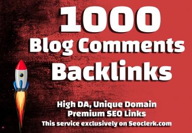 Make 1000 Blog Comments Backlinks High DA PA Dofollow Unique SEO Backlinks
