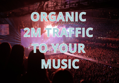 ORGANIC TRAFFIC- LISTENERS AND HUGE ENGAGEMENTS