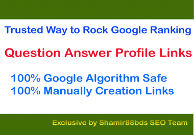 Trusted 40 Question Answer Profile Links to Rock Google Ranking