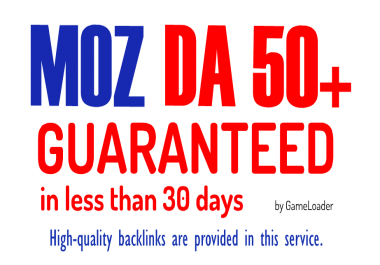 Increase Domain Authority MOZ DA to 50+ in less than 30 days